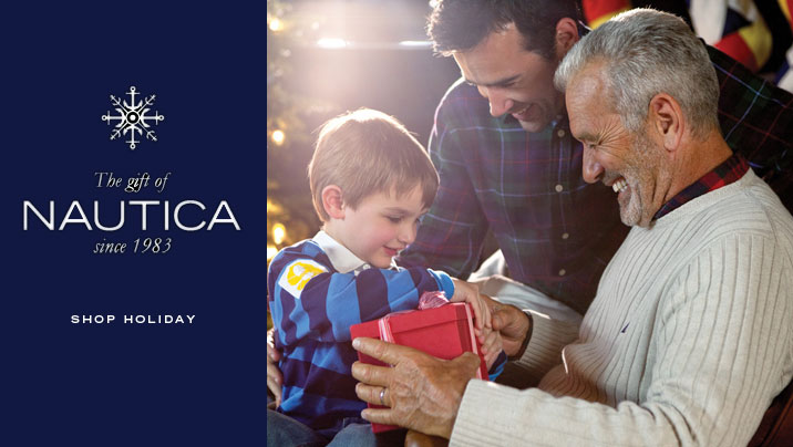 The Gift of Nautica, since 1983. SHOP HOLIDAY