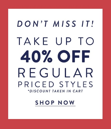 40% off regular priced styles