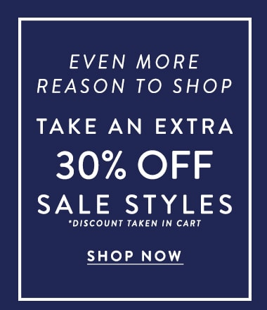 Extra 30% off regularly Sale priced styles