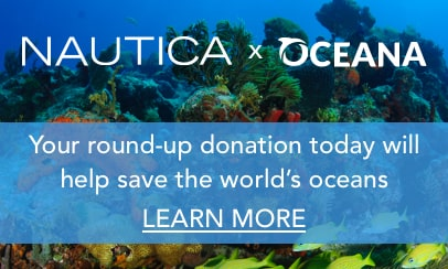 NAUTICA X OCEANA Your round up donation will help save the world`s Oceans