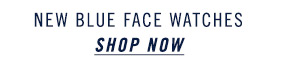 New Blue Face Watches - Shop Now