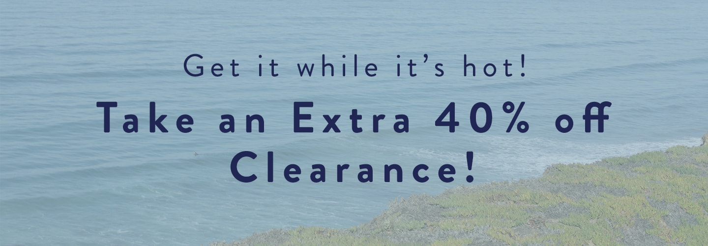 Take an extra 40% off clearance use code: LOVESUMMER