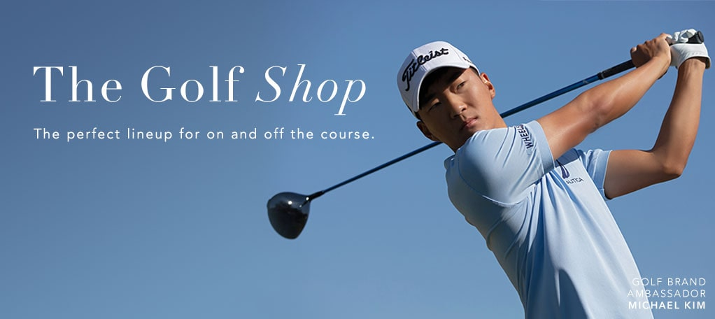 The Golf Shop; The perfect lineup for on and off the course