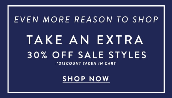 30% off regularly priced styles