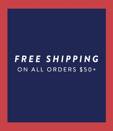 Free shipping on all orders $50+