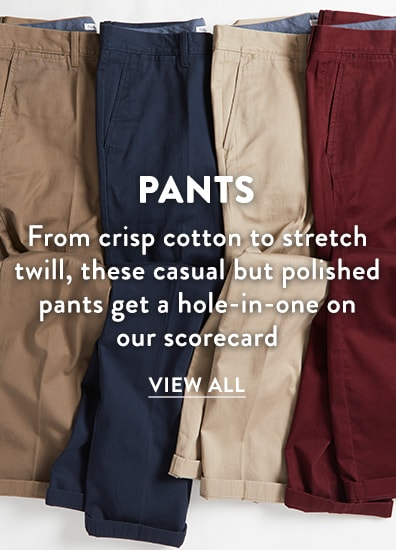 Mens Golf Pants - from crisp cotton to stretch twill, these casual but polished pants get a hole-in-one on our scorecard.